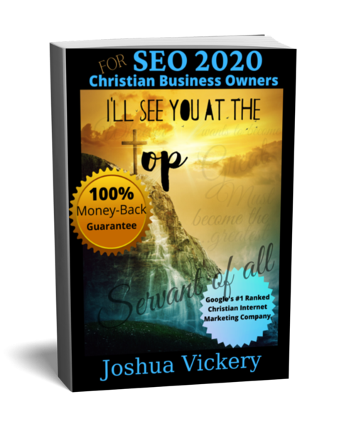 SEO 2020 for Christian Business Owners by Joshua Vickery