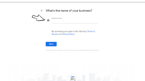 Enter Your Business Name at Google My Business